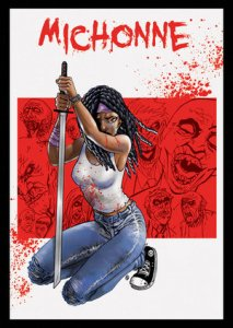 Michonne, The Zombie Killer!