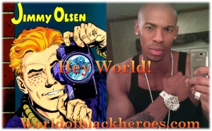 Jimmy Olsen Mehcad brooks